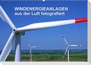 Windkraftanlagen aus der Luft fotografiert (Wandkalender 2022 DIN A2 quer)