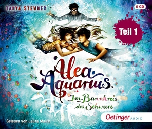 Stewner, Tanya. Alea Aquarius 7.1 - Im Bannkreis des Schwurs (6 CD). Oetinger Media GmbH, 2021.