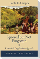 Ignored But Not Forgotten: Canada's English Immigrants