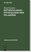 Entwicklungsphysiologie der Pflanzen