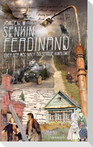 Ferdinand oder Der Weg nach Bolschoje Kiwalowo