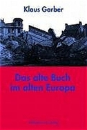 Das alte Buch im alten Europa