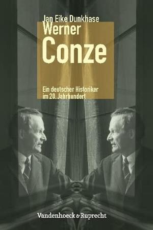 Jan Eike Dunkhase. Werner Conze - Ein deutscher Historiker im 20. Jahrhundert. Vandenhoeck & Ruprecht, 2010.