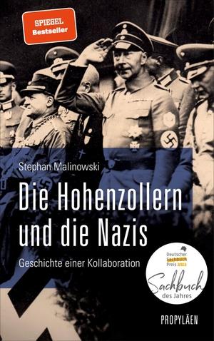 Malinowski, Stephan. Die Hohenzollern und die Nazis - Geschichte einer Kollaboration. Propyläen Verlag, 2021.