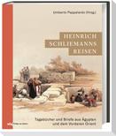 Heinrich Schliemanns Reisen