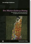 Der Mutter-Embryo-Dialog