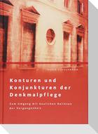 Konturen und Konjunkturen der Denkmalpflege