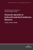 Deutsche Sprache in kulturell mehrfach kodierten Räumen