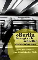 """""""Berlin bewegt sich schneller, als ich schreibe"""""""