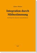 Integration durch Mitbestimmung