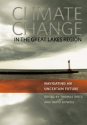 Climate Change in the Great Lakes Region: Navigating an Uncertain Future