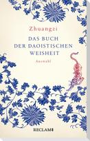 Zhuangzi. Das Buch der daoistischen Weisheit