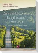 Den Sankt-Lorenz entlang bis ans Ende der Welt: