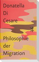 Philosophie der Migration