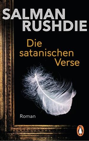 Salman Rushdie. Die satanischen Verse - Roman. Penguin, 2017.
