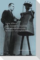 Der Diskrete Charme der Anthropologie