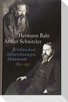Hermann Bahr, Arthur Schnitzler: Briefwechsel, Aufzeichnungen, Dokumente 1891-1931