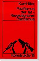 Pazifismus der Tat - Revolutionärer Pazifismus