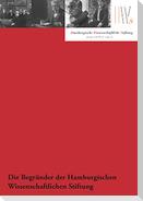 Die Begründer der Hamburgischen Wissenschaftlichen Stiftung