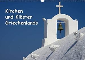 Westerdorf, Helmut. Kirchen und Klöster Griechenlands (Wandkalender 2022 DIN A3 quer) - Fotos von Kirchen und Klöstern in Griechenland (Monatskalender, 14 Seiten ). Calvendo, 2021.
