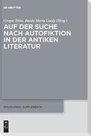Auf der Suche nach Autofiktion in der antiken Literatur