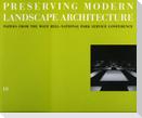 10 Preserving Modern Landscape Architecture
