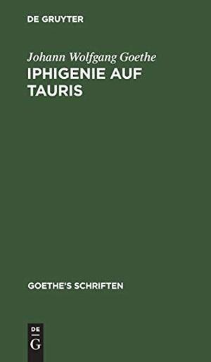 Goethe, Johann Wolfgang. [Iphigenie auf Tauris - E