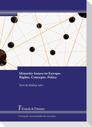 Minority Issues in Europe: Rights, Concepts, Policy