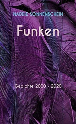 Sonnenschein, Naddie. Funken - Gedichte 2000 - 202