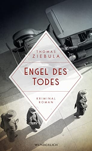 Ziebula, Thomas. Engel des Todes. Wunderlich Verlag, 2022.