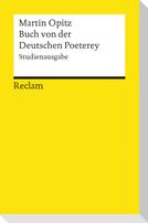 Buch von der Deutschen Poeterey (1624). Studienausgabe