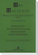 Rembrandts Auseinandersetzung mit der Kunst Adam Elsheimers