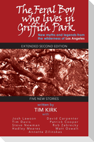 The Feral Boy who lives in Griffith Park