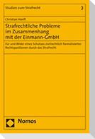 Strafrechtliche Probleme im Zusammenhang mit der Einmann-GmbH