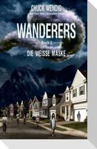Wanderers - Die weiße Maske