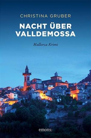 Gruber, Christina. Nacht über Valldemossa - Mallorca Krimi. Emons Verlag, 2021.