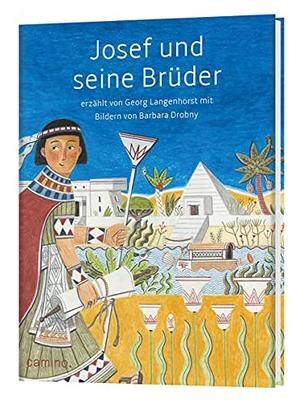 Langenhorst, Georg. Josef und seine Brüder - erzählt von Georg Langenhorst. Camino, 2021.