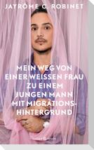 Mein Weg von einer weißen Frau zu einem jungen Mann mit Migrationshintergrund