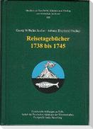 Georg Wilhelm Steller · Johann Eberhard Fischer. Reisetagebücher 1738-1745