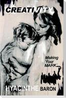 CREATIVITY, Making Your Mark