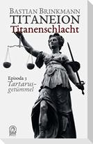 Titaneion Titanenschlacht - Episoda 3: Tartarusgetümmel