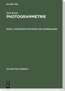 Photogrammetrie 2. Verfeinerte Methoden und Anwendungen