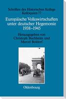 Europäische Volkswirtschaften unter deutscher Hegemonie
