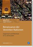 Renaissance der Vereinten Nationen