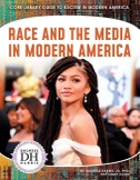 Race and the Media in Modern America