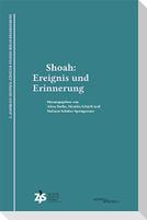 Shoah: Ereignis und Erinnerung