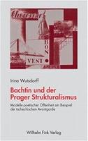 Bachtin und der Prager Strukturalismus