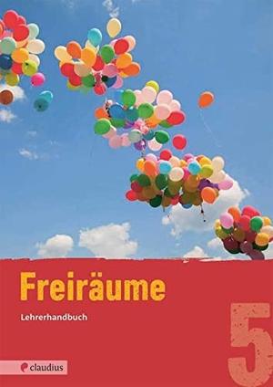 Martina Steinkühler. Freiräume 5 Lehrerhandbuch - Evangelische Religion Mittelschule Bayern. Claudius, 2017.
