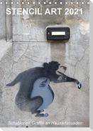 STENCIL ART 2021 - Schablonen Graffiti an Häuserfassaden / Planer (Tischkalender 2021 DIN A5 hoch)