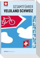 Gesamtführer Veloland Schweiz